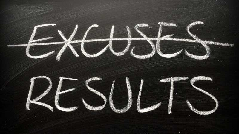 Say Goodbye to excuses!